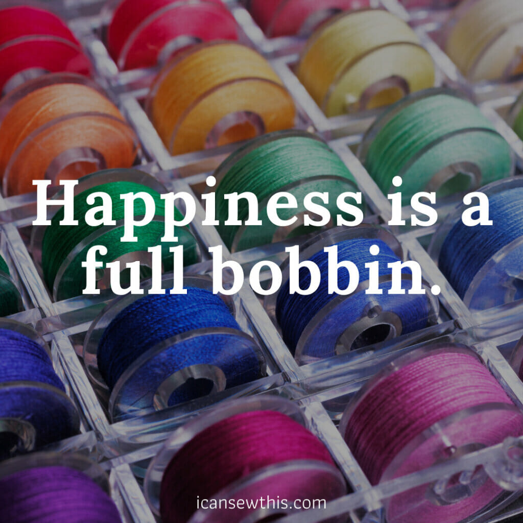 Happiness is a full bobbin